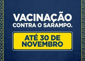 Campanha de Vacinação contra o Sarampo.