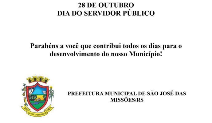Feriado Municipal Dia 28 de Outubro: Dia do Servidor Público.