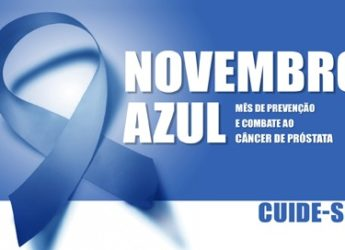 Novembro Azul – Mês de Prevenção e Combate ao Câncer de Próstata.