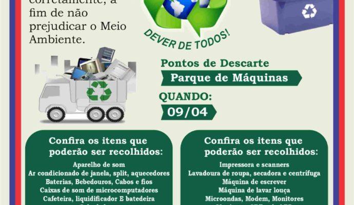 Campanha de Descarte Correto de Lixo Eletrônico.