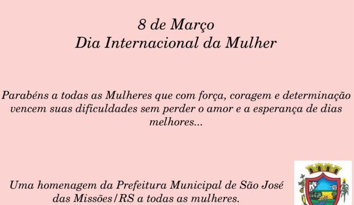 Dia 8 de Março – Dia Internacional da Mulher…
