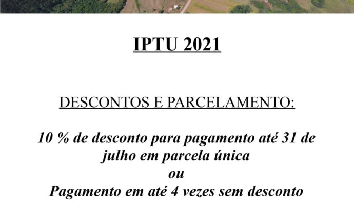 Em Julho inicia o prazo para pagamento de IPTU exercício 2021 em São José das Missões/RS.